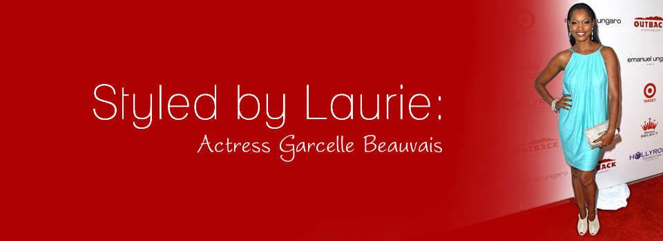 Celebrity Stylist for Actress Garcelle Bauvais