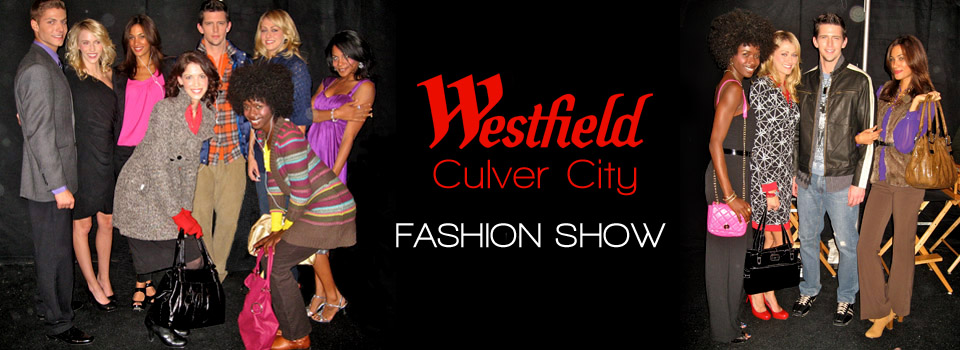 Westfield: Culver City Fashion Show Stylist